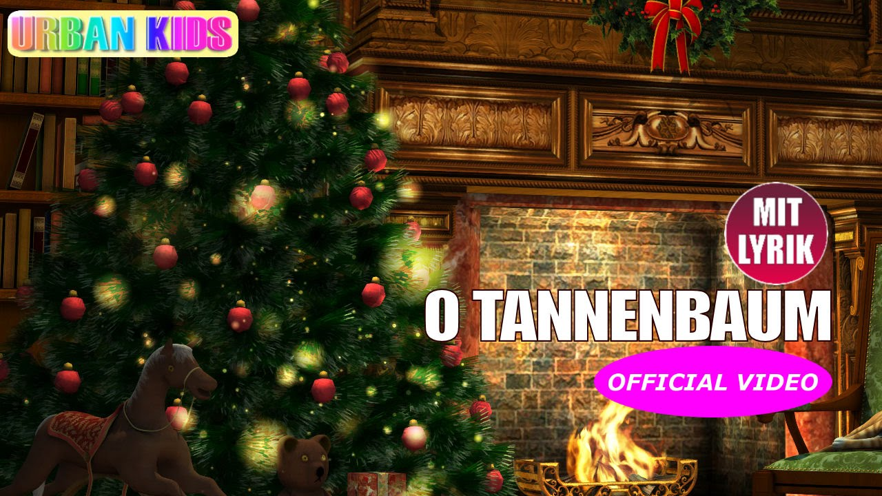 o tannenbaum weihnachtslieder deutsch zum mitsingen official video 2018 youtube