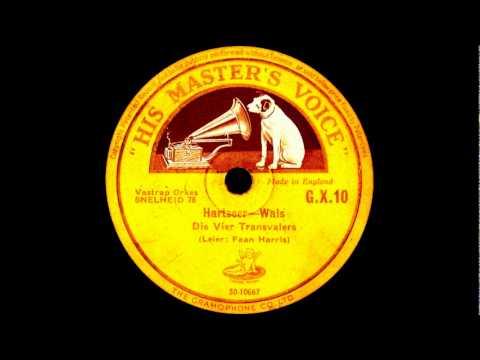 Die Vier Transvalers - Hartseer Wals (Heartache Waltz, 1932)
