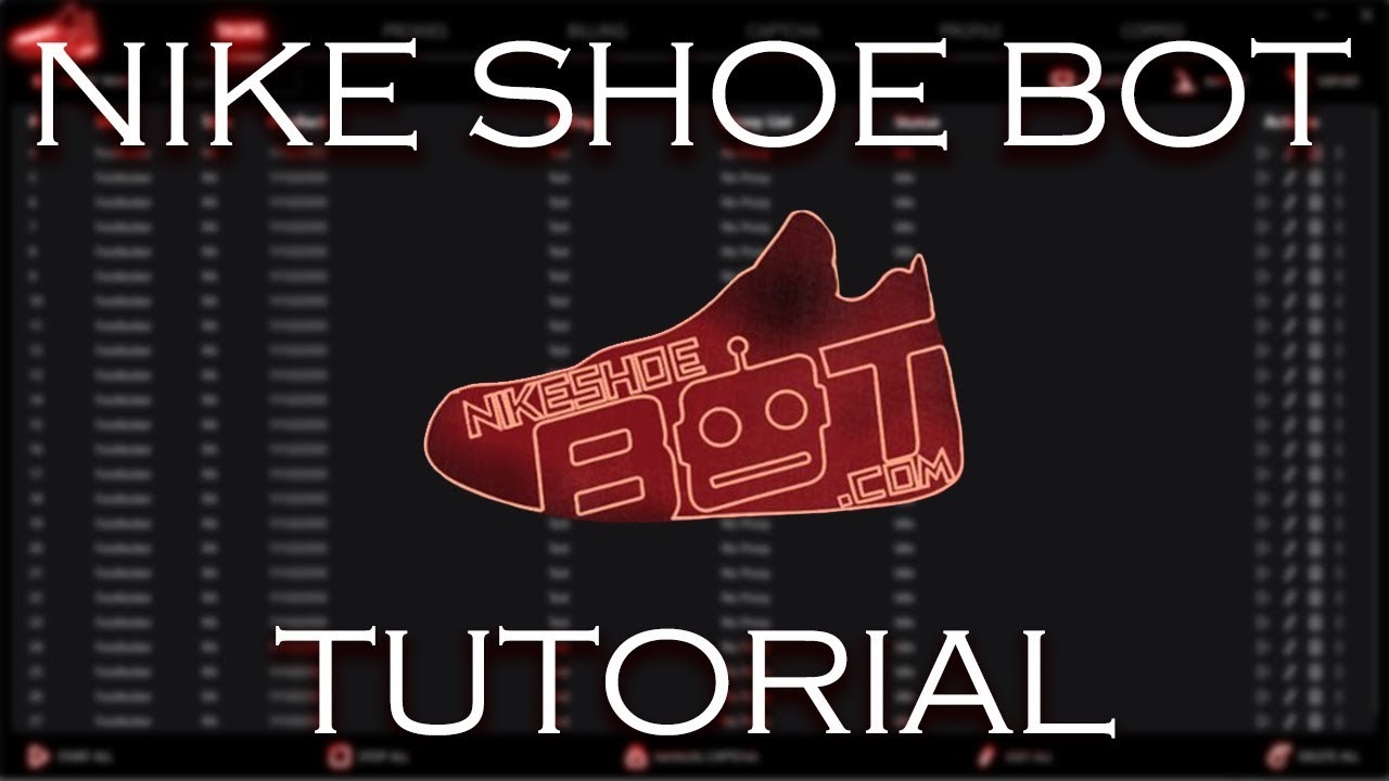 ULTIMATE Nike Shoe Bot (NSB) Tutorial