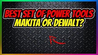 Makita vs. DeWalt – Who Makes …