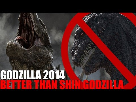WHY GODZILLA 2014 IS BETTER THAN SHIN GODZILLA!