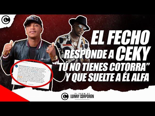 """FECHO RD se quilla de mala manera y responde a CEKY VICINY. Le dice que suelte a EL ALFA """"EL JEFE"""""""