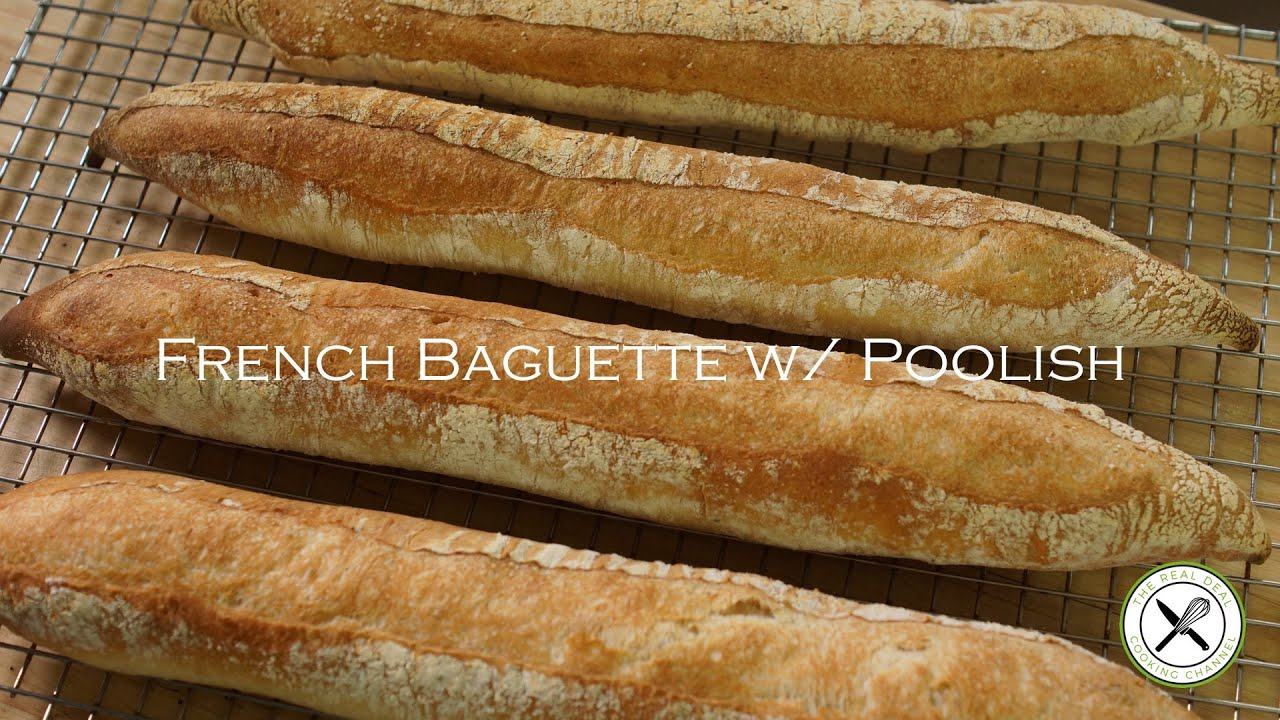 French Baguette w/ Poolish – Bruno Albouze – THE REAL DEAL ...