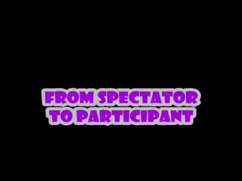 From Spectator to Participant