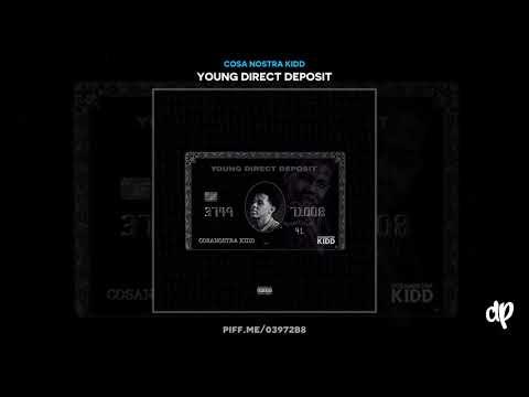 Cosa Nostra Kidd - Money Seekin [Young Direct Deposit]