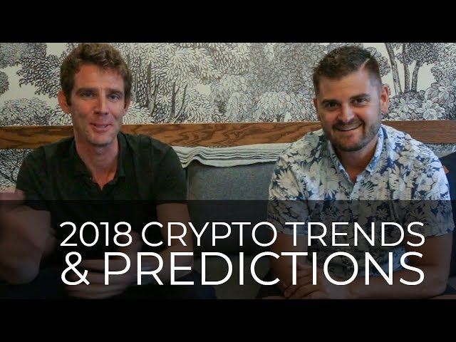 2018 CRYPTO TRENDS & PREDICTIONS (WITH CARTER THOMAS)