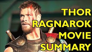 Movie Spoiler Alerts - Thor 3: Ragnarok (2017) Video Summary