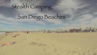 Stealth Urban Camping San Go Beaches