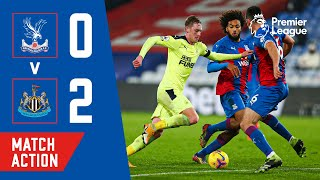 LATE HEARTBREAK FOR PALACE AS NEWCASTLE SNATCH 2 GOALS | Match Action