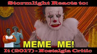 Stormlight Reacts to: It (2017) - Nostalgia Critic