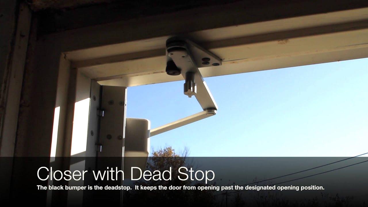 Door Closers With Dead Stops Youtube