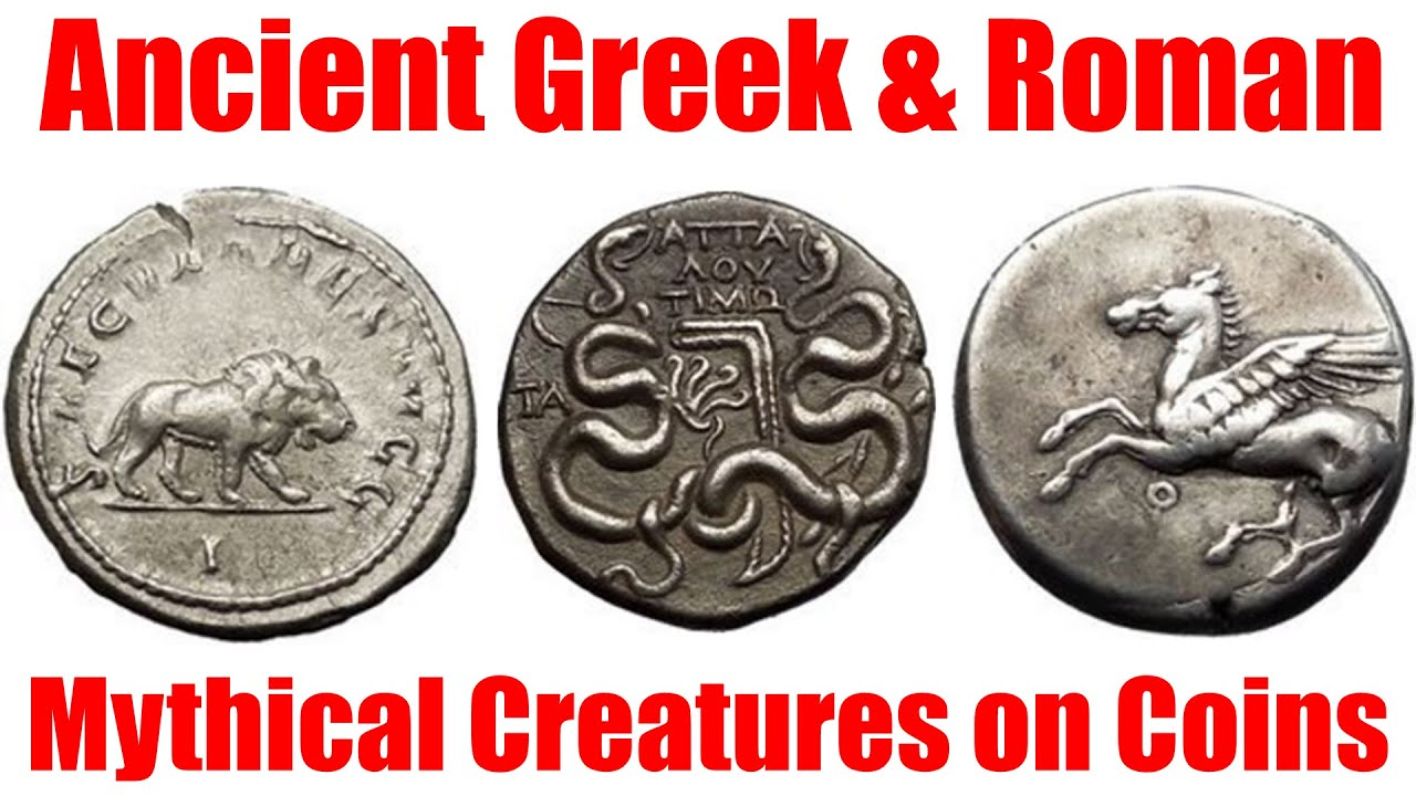 Mythical Creatures On Ancient Greek And Roman Coins Youtube