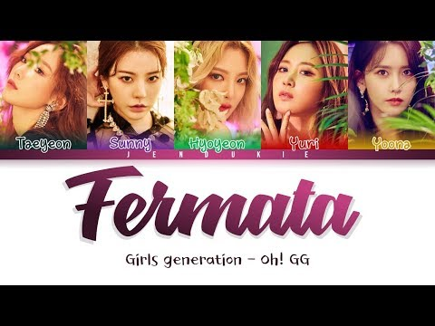 Girls Generation-OH!GG (소녀시대) - Fermata (쉼표) (Color Coded Lyrics Han|Rom|Eng)