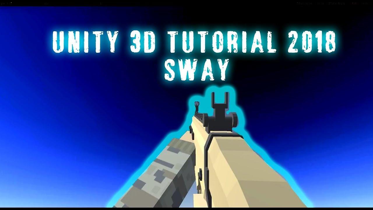 Unity 3D : FPS Tutorial 2018 - Sway