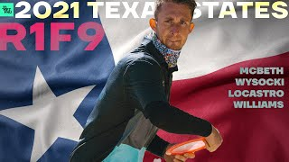 2021 Texas State Disc Golf Championship | R1F9 LEAD | McBeth, Wysocki, Locastro, Williams | Jomez
