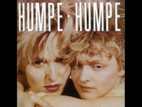 Humpe Humpe  You Didnt Want Me When You Had Me
