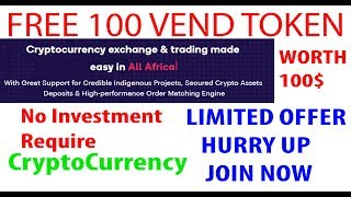 Free 100 Crypto Token | VEND | Get 100 Tokens Now - Worth 100$ - Upcoming Crypto Currency