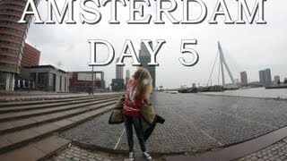 Amsterdam DAY 5 I Rotterdam, Lost in Amsterdam Thumbnail