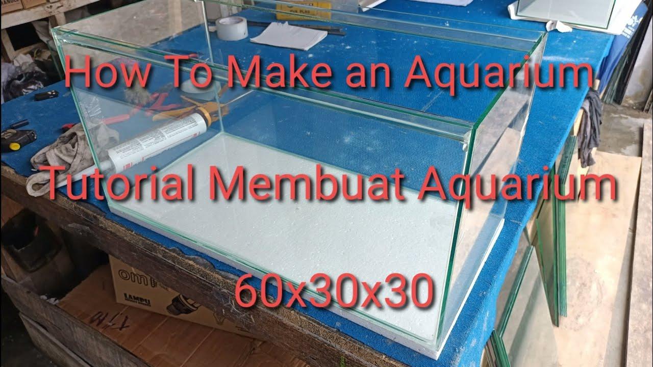 Cara Membuat Aquarium Sekat Sekat Youtube Cara membuat sekat aquarium