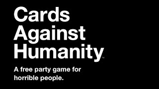 Cards Agaisnt Humanity Game 1 - This Game Is Amazing