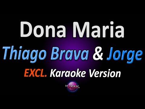 DONA MARIA (Karaoke Version) - Thiago Brava & Jorge