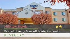 Fairfield Inn by Marriott Louisville South - Hillview Hotels, Kentucky