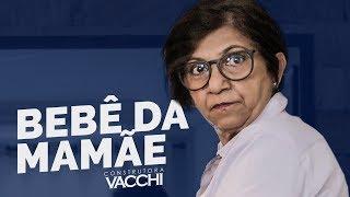 BEBÊ DA MAMÃE - Construtora Vacchi