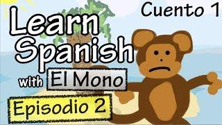 El mono - Episodio 2 (Basic Spanish)