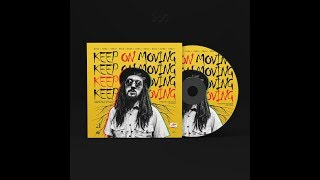 DADA I & REBELSTEPPA - KEEP ON MOVING (OFFICIAL AUDIO) 2018