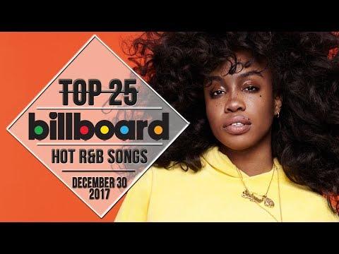 Top 25 • US R&B Songs • December 30, 2017 | Billboard-Charts