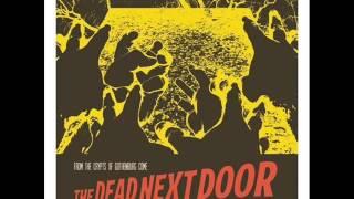 The Dead Next Door-Saturday Night