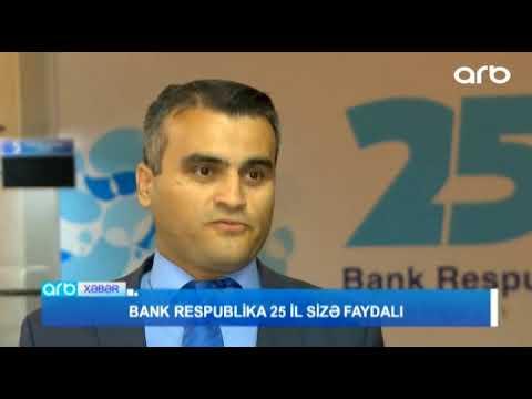 Bank Respublika 25 il size faydali - ARB TV
