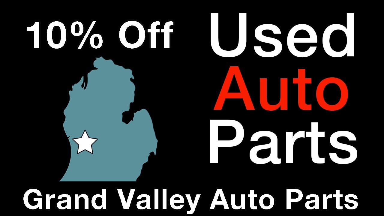 Grand Rapids Auto Parts >> Auto Parts Engines Transmissions Grand Valley Save Money
