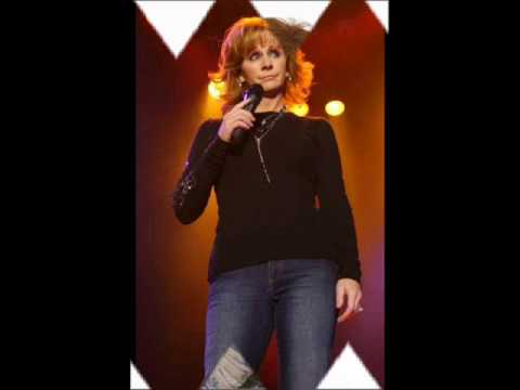 Reba McEntire- With you I am.