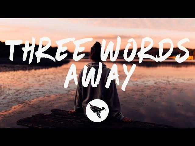 Chelsea Cutler - Three Words Away (Lyrics)