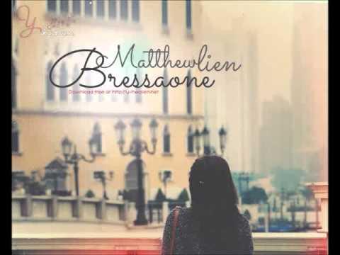 [Vietsub] Bressaone - Matthew Lien (y-heaven.net)