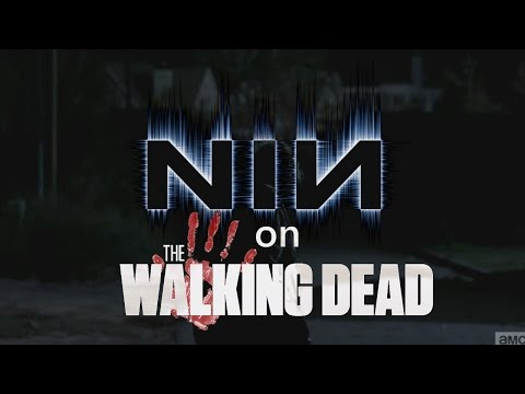 Nine Inch Nails on The Walking Dead