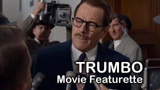 Trumbo (2015) Movie Featurette II: Bryan Cranston, Diane Lane, Elle Fanning