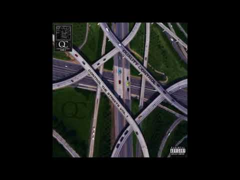 Quality Control - Control The Streets Vol. 1 [FULL MIXTAPE]