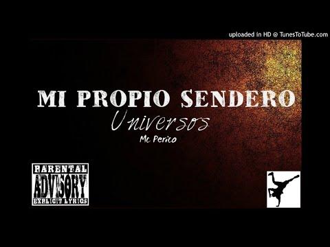 Pa Olvidar Cantar-Universos/Mc Perico ft Cuervo rap Prod. sello stereo