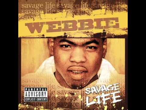 Webbie  Laid Way Back  Savage Life