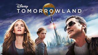 Damn You Hollywood: Tomorrowland