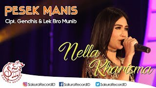 Download lagu Nella Kharisma Pesek Manis MP3