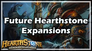 [Hearthstone] Future HS Expansions