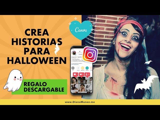👻 Tutorial: Crea Historias de Instagram con temática de Halloween (Canva + Instagram) | Diana Muñoz