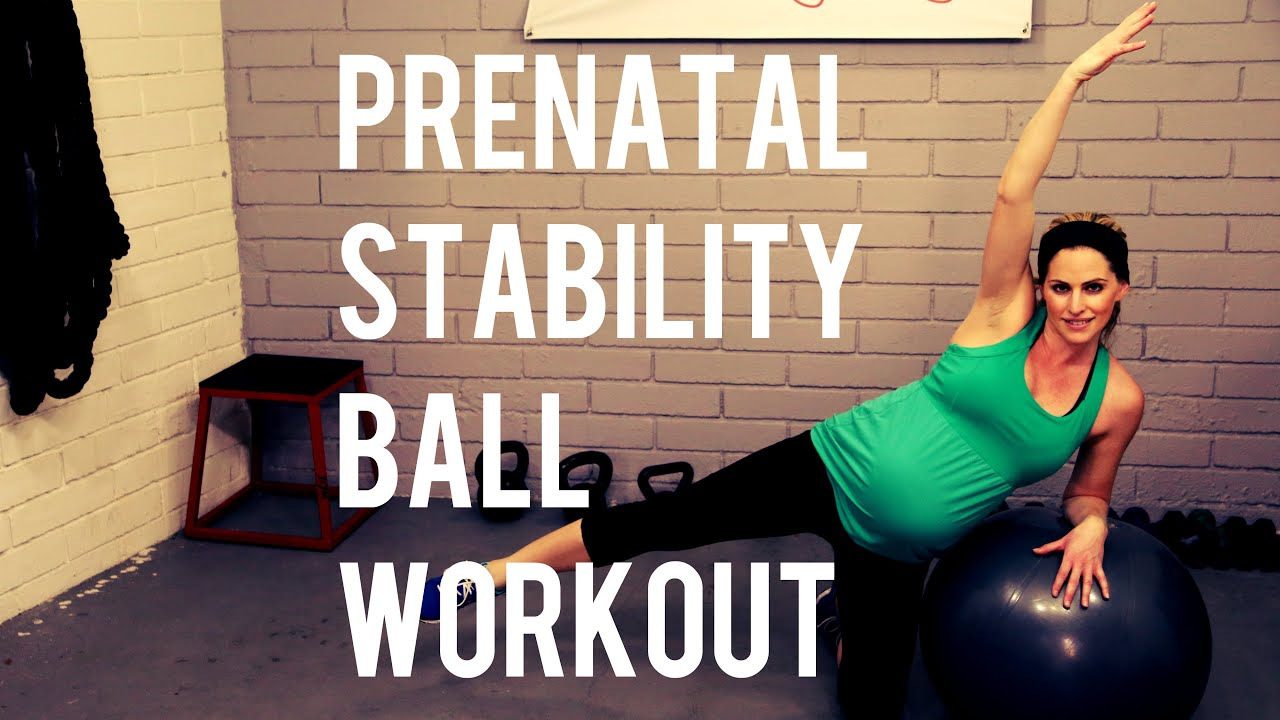 20 Minute Prenatal Stability Ball Workout Pregnancy Workout For All Trimesters Youtube