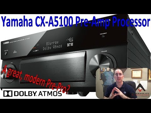 Yamaha CX-A5100 11.2CH Atmos AV Preamp Processor Review