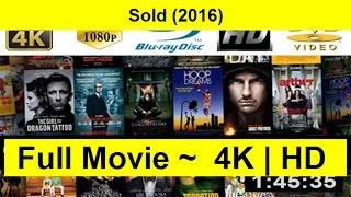 Sold-2016 Full-Length