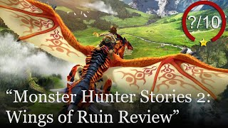Monster Hunter Stories 2: Wings of Ruin Review [Switch & PC] (Video Game Video Review)