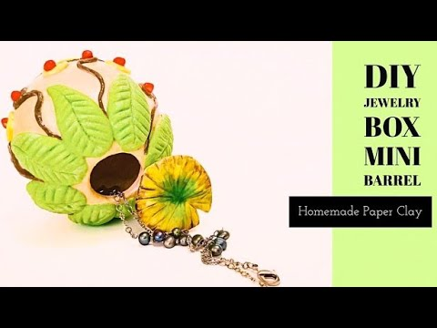 DIY Mini Barrel -Jewelry Box - Home Decor - Craft Idea with Best Homemade Clay